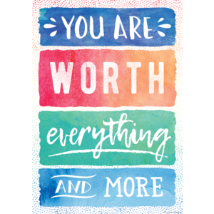 TCR7560 You Are Worth Everything and More Positive Poster Image