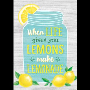 TCR7956 When Life Gives You Lemons Make Lemonade Positive Poster Image