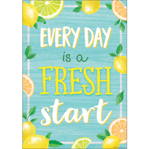TCR7958 Every Day is a Fresh Start Positive Poster Image