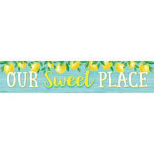 TCR8492 Lemon Zest Our Sweet Place Banner Image