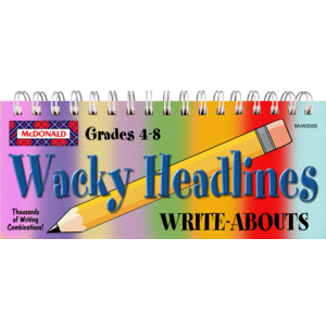 TCRW2029 Wacky Headlines Write-Abouts Grades 4-8 Image