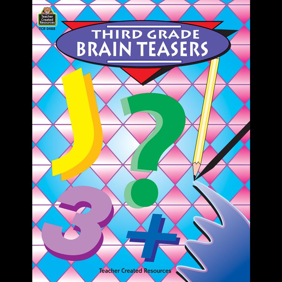 Third Grade Brain Teasers Tcr0488 Teacher Created Resources