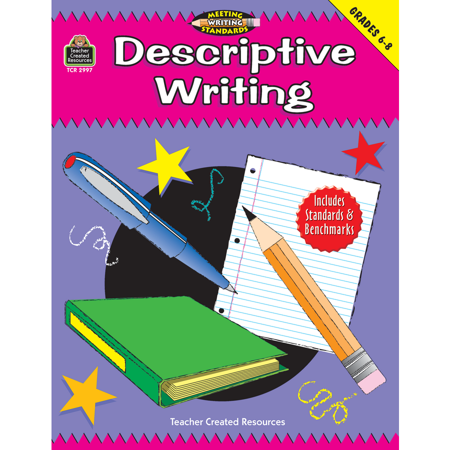 descriptive writing grades 6 8 meeting writing standards series