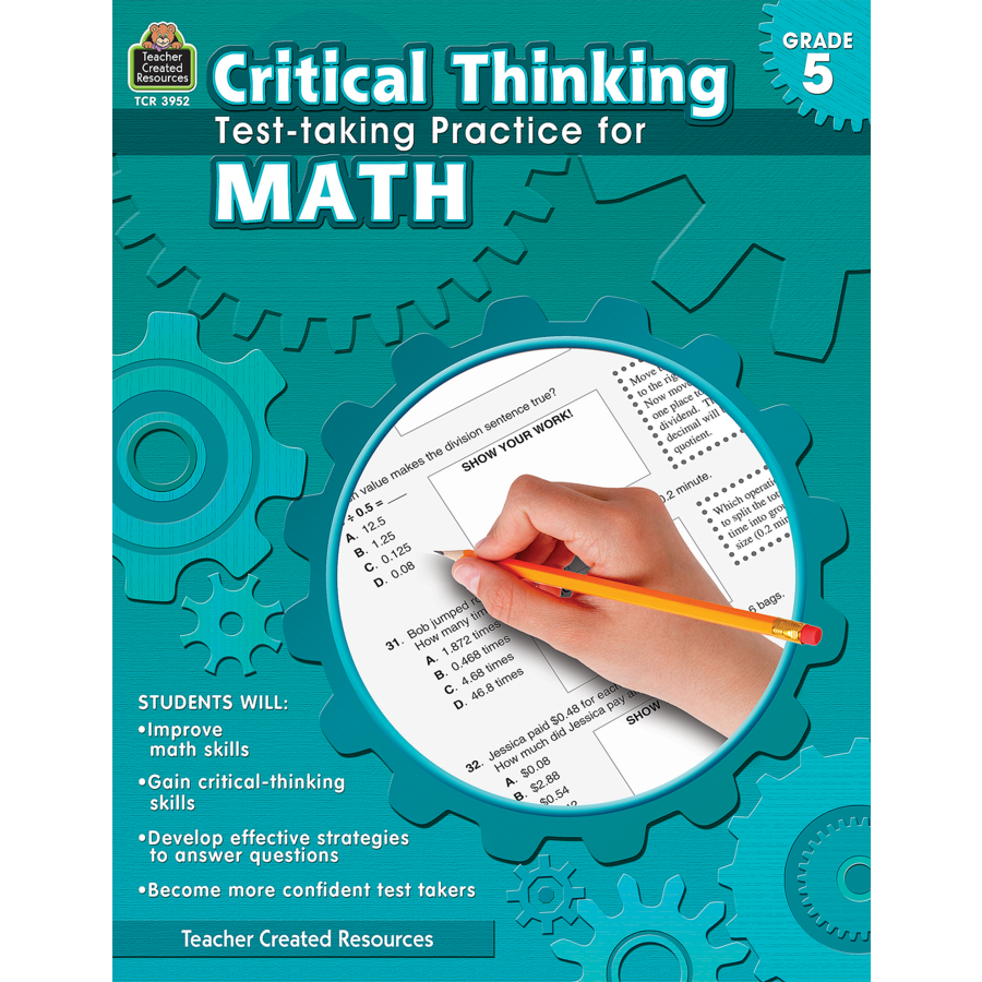 Critical Thinking: Test-taking Practice for Math Grade 5 - TCR3952 ...