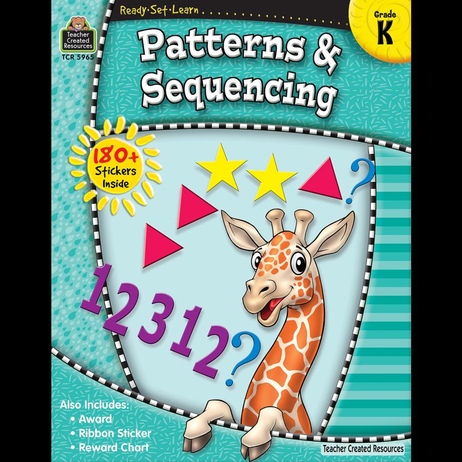 Ready-Set-Learn: Patterns & Sequencing Grade K - TCR5965   Teacher ...