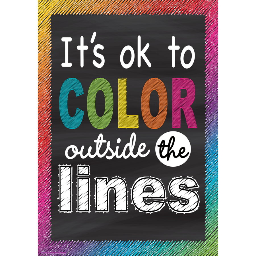 TCR7400 Its OK To Color Outside The Lines Positive Poster Image