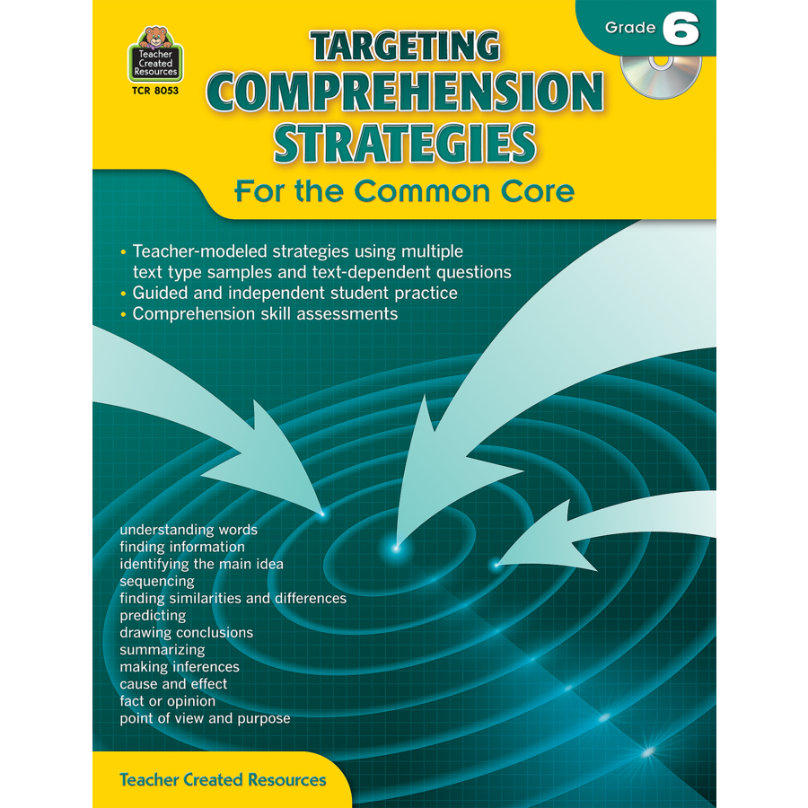 Targeting Comprehension Strategies for the Common Core Grade 6 ...