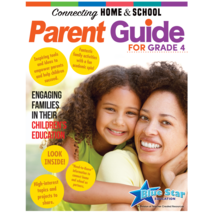 Connecting Home & School: A Parent's Guide Grade 4