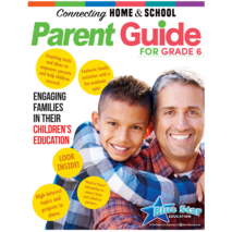 Connecting Home & School: A Parent's Guide Grade 6
