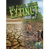Why Plants Become Extinct
