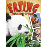 Eating and the Digestive System