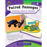 Paired Passages: Linking Fact to Fiction Grade 6