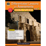 Differentiated Lessons & Assessments: Social Studies Grade 4