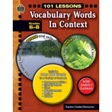 101 Lessons: Vocabulary Words in Context Grades 6-8