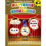 Practice to Learn: Patterns and Sequencing Grades K-1