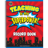 Teaching Is My Superpower Record Book