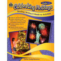 TCR3033 Celebrating Holidays: Reading, Writing & Hands-on Activities