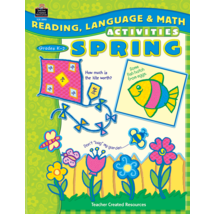 TCR3890 Reading, Language & Math Activities: Spring