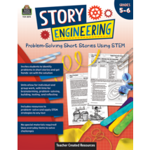 TCR8275 Story Engineering: Problem-Solving Short Stories Using STEM (Gr. 5–6)