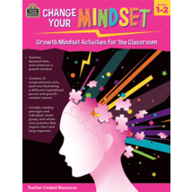 TCR8309 Change Your Mindset: Growth Mindset Activities for the Classroom (Gr. 1–2)