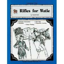 A Guide for Using Rifles for Watie in the Classroom