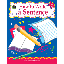 How to Write a Sentence, Grades 3-5