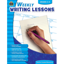 Weekly Writing Lessons Grades 3-4