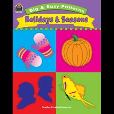 Big & Easy Patterns: Holidays and Seasons