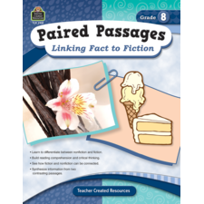 Paired Passages: Linking Fact to Fiction Grade 8