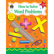 How to Solve Word Problems, Grades 4-5