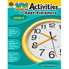 101 Activities For Fast Finishers Grade 6