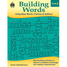 Building Words: Using Base Words, Prefixes and Suffixes Gr 2