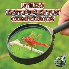 Utilizo instrumentos cientificos