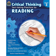Critical Thinking: Test-taking Practice for Reading Grade 3