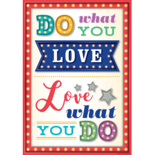Do What You Love, Love What You Do Positive Poster