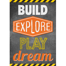 Build, Explore, Play, Dream Positive Poster