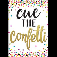 Cue the Confetti Positive Poster