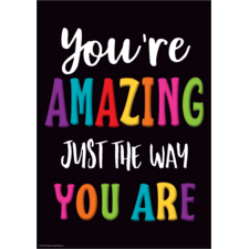 You're Amazing Just the Way You Are Positive Poster