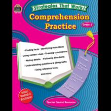 Strategies that Work: Comprehension Practice, Grade 6