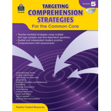 Targeting Comprehension Strategies for the Common Core Grade 5