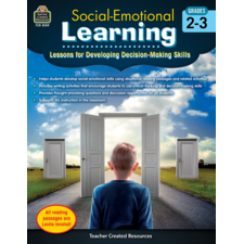 Social-Emotional Learning: Lessons/Devel Decisions Grade 2-3