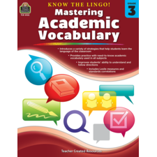 Know the Lingo! Mastering Academic Vocabulary Grade 3