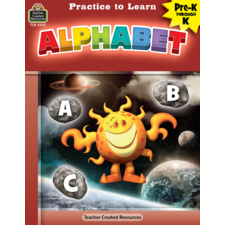 Practice to Learn: Alphabet Grade PreK-K