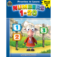 Practice to Learn: Numbers 1-20 Grades PreK-K