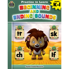 Practice to Learn: Beginning and Ending Sounds Grades K-1