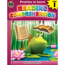 Practice to Learn: Reading Comprehension Grade 1