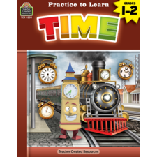 Practice to Learn: Time Grades 1-2
