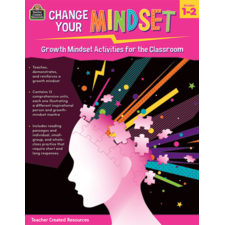 Change Your Mindset: Growth Mindset Activities for the Classroom (Gr. 1–2)