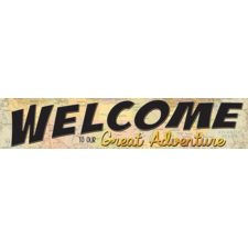 Travel the Map Welcome to Our Great Adventure Banner