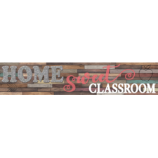 Home Sweet Classroom Banner